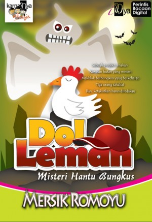 Dol Leman: Misteri Hantu Bungkus by Mersik Romoyu from KarnaDya Solutions Sdn Bhd in Teen Novel category