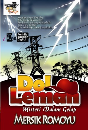 Dol Leman: Misteri Dalam Gelap by Mersik Romoyu from KarnaDya Solutions Sdn Bhd in Teen Novel category