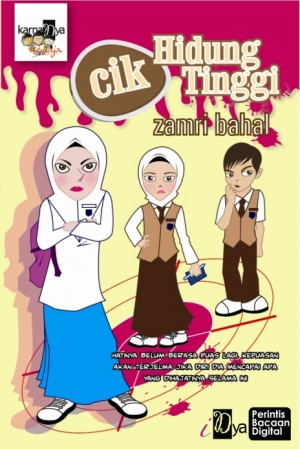 Cik Hidung Tinggi by Zamri Bahal from KarnaDya Solutions Sdn Bhd in Teen Novel category