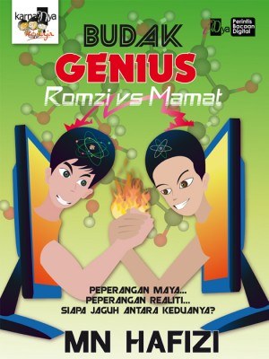 Budak Genius: Romzi VS Mamat by MN Hafizi from KarnaDya Solutions Sdn Bhd in Teen Novel category