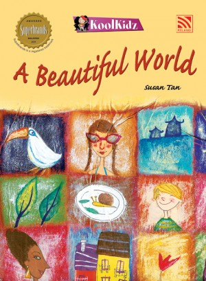 A Beautiful World by Susan Tan from Pelangi ePublishing Sdn. Bhd. in General Novel category