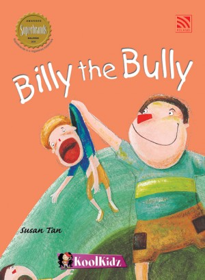 Billy the Bully by Susan Tan from Pelangi ePublishing Sdn. Bhd. in General Novel category