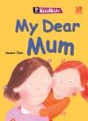 My Dear Mum by Susan Tan from Pelangi ePublishing Sdn. Bhd. in General Novel category