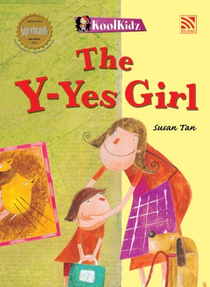 The Y-yes Girl by Susan Tan from Pelangi ePublishing Sdn. Bhd. in General Novel category