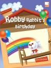 Robby Rabbit's Birthday