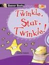 Twinkle, Star, Twinkle!
