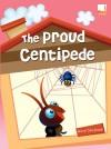 The Proud Centipede