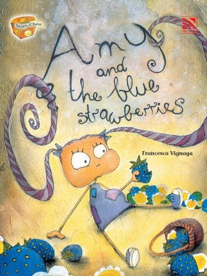 Amy and the blue strawberries