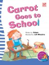 Carrot Goes to School