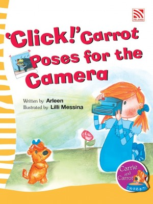 'Click!' Carrot Poses for the Camera by Arleen from Pelangi ePublishing Sdn. Bhd. in General Novel category
