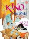 Kino the Mole and Old Wolf