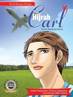 Hijrah Carl by Nuroll Shazlinda Hairul from Pelangi ePublishing Sdn. Bhd. in Teen Novel category