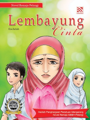 Lembayung Cinta by Enchelah from Pelangi ePublishing Sdn. Bhd. in Teen Novel category