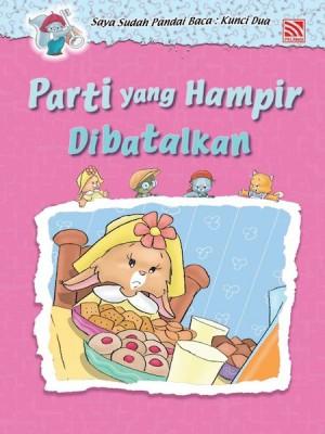 Parti yang Hampir Dibatalkan by Penerbitan Pelangi Sdn Bhd from Pelangi ePublishing Sdn. Bhd. in Children category