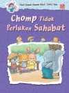 Chomp Tidak Perlukan Sahabat by Penerbitan Pelangi Sdn Bhd from  in  category