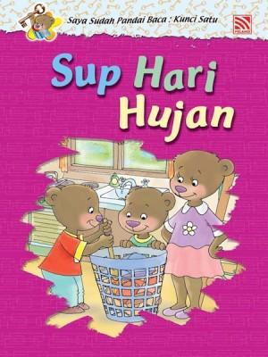 Sup Hari Hujan by Penerbitan Pelangi Sdn Bhd from Pelangi ePublishing Sdn. Bhd. in Children category