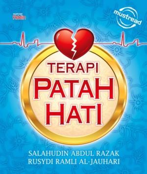 Terapi Patah Hati by Salahudin Abdul Razak, Rusydi Ramli Al-Jauhari from Must Read Sdn Bhd in Religion category