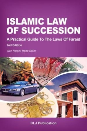 ISLAMIC LAW OF SUCCESSION by Wan Noraini Mohd Salim from Current Law Journal in Law category