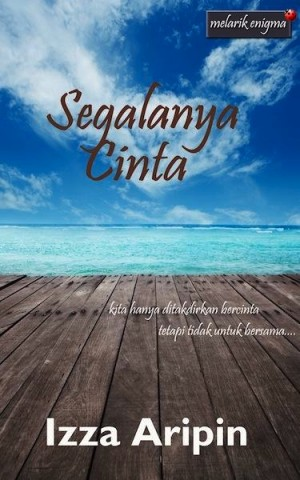Segalanya Cinta by Izza Aripin from Norhanizah Ismail in Romance category