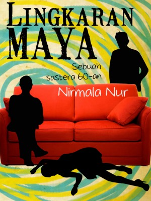 Lingkaran Maya by Nirmala Nur from Nirmala Nur in General Novel category