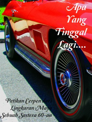 Apa Yang Tinggal Lagi…. by Nirmala Nur from Nirmala Nur in General Novel category