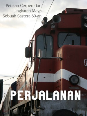 Perjalanan by Nirmala Nur from Nirmala Nur in General Novel category