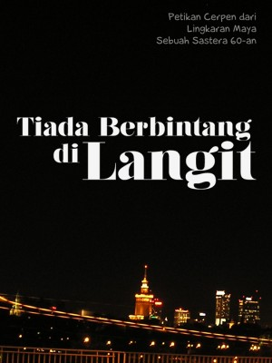 Tiada Berbintang Di Langit by Nirmala Nur from Nirmala Nur in General Novel category