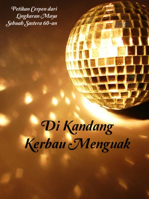 Di Kandang Kerbau Menguak by Nirmala Nur from Nirmala Nur in General Novel category