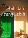 Lebih Dari Yang Lebih by Nirmala Nur from Nirmala Nur in General Novel category