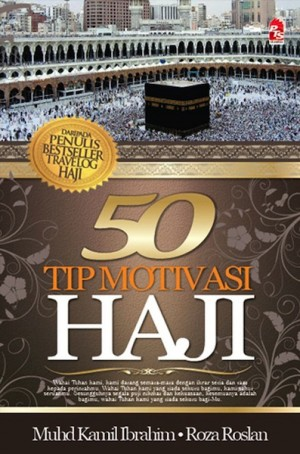 50 Tip Motivasi Haji & Umrah by Muhd Kamil Ibrahim, Roza Roslan from  in  category
