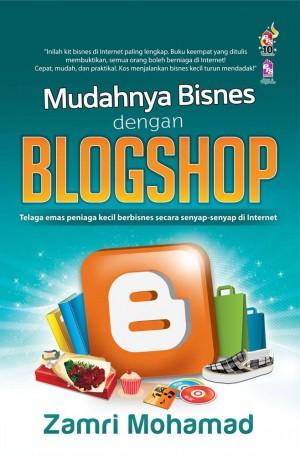 Mudahnya Bisnes dengan Blogshop by Zamri Mohamad from PTS Publications in Business & Management category