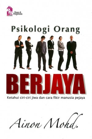 Psikologi Orang Berjaya by Ainon Mohd. from PTS Publications in Motivation category