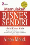 Memulakan Bisnes Sendiri by Ainon Mohd. from PTS Publications in Business & Management category