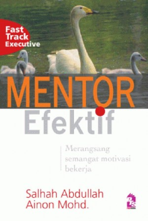 Mentor Efektif by Salhah Abdullah, Ainon Mohd from  in  category