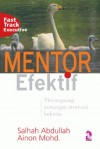 Mentor Efektif by Salhah Abdullah, Ainon Mohd from PTS Publications in Business & Management category