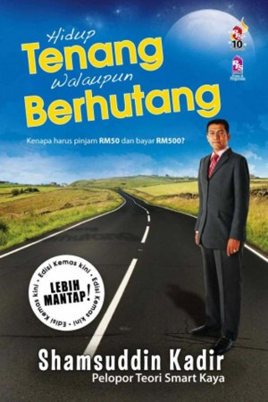 Hidup Tenang Walaupun Berhutang by Shamsuddin Abdul Kadir from PTS Publications in Finance & Investments category
