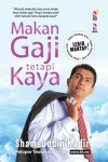 Makan Gaji tetapi Kaya by Shamsuddin Abdul Kadir from PTS Publications in Finance & Investments category
