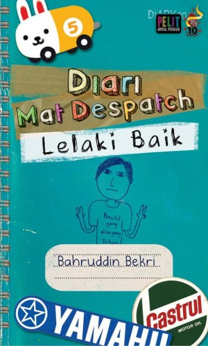 Diari Mat Despatch: Lelaki Baik by Bahruddin Bekri from PTS Publications in Teen Novel category