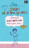 Diari Mat Despatch: Hati Emak