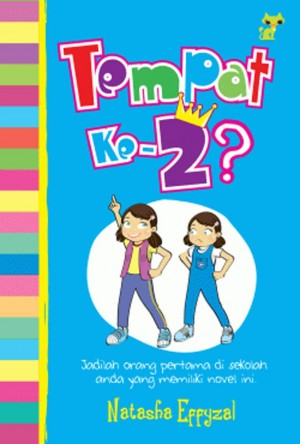 Tempat Kedua? by Natasha Effyzal from PTS Publications in Chick-Lit category