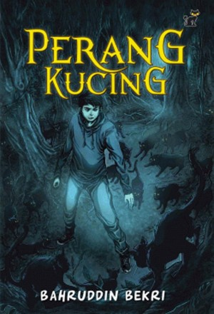 Perang Kucing by Bahruddin Bekri from PTS Publications in Teen Novel category
