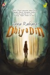 DhiyaDin by Anna Raihana from PTS Publications in Teen Novel category