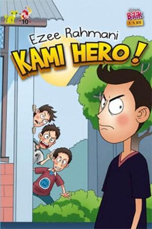 Ketua Bilik LA 101: Kami Hero! by Ezee Rahmani from PTS Publications in Teen Novel category