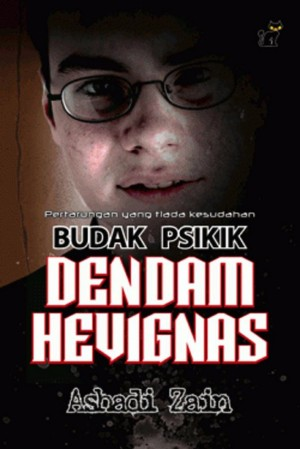 Budak Psikik - Dendam Hevignas by Ashadi Zain from PTS Publications in Teen Novel category