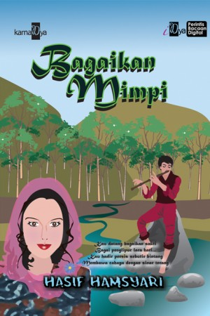 Bagaikan Mimpi by Hasif Hamsyari from KarnaDya Solutions Sdn Bhd in Teen Novel category