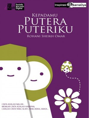 Kepadamu Putera Puteriku by Rohani Sheikh Omar from  in  category