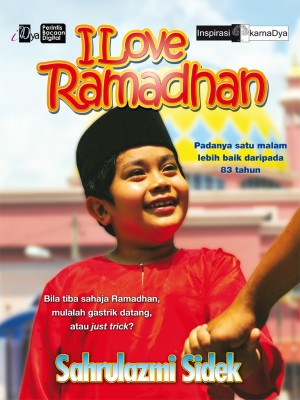 I Love Ramadhan by Sahrulazmi Sidek from KarnaDya Solutions Sdn Bhd in Motivation category