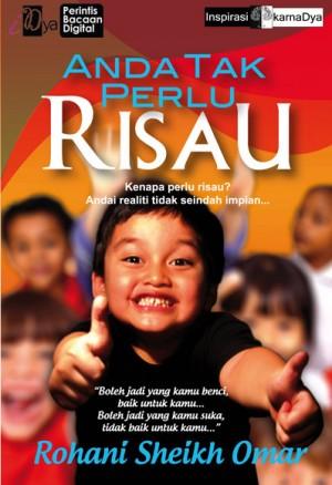 Anda Tak Perlu Risau by Rohani Sheikh Omar from  in  category