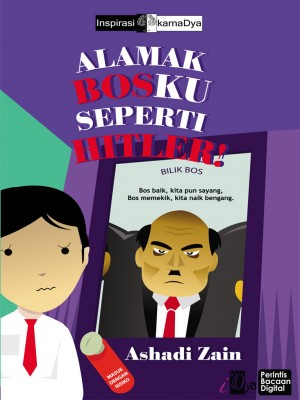 Alamak, Bosku Seperti Hitler! by Ashadi Zain from KarnaDya Solutions Sdn Bhd in Motivation category