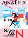 Nama Aku N by Aina Emir from KarnaDya Solutions Sdn Bhd in Chick-Lit category